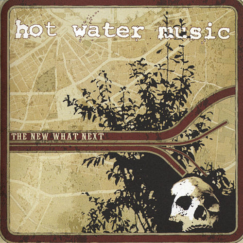 Play & Download The Next What's Next by Hot Water Music | Napster