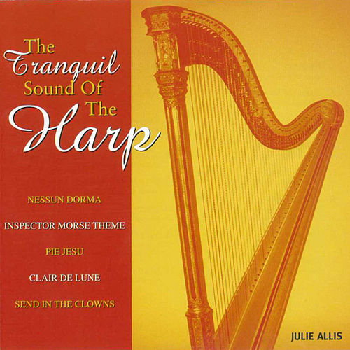 Play & Download The Tranquil Sound of the Harp by Julie Allis | Napster