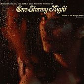 One Stormy Night [2004] by Mystic Moods Orchestra