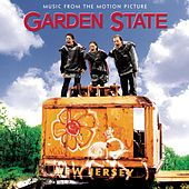 Play & Download Garden State by Various Artists | Napster