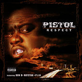 Play & Download Respect by Pistol | Napster