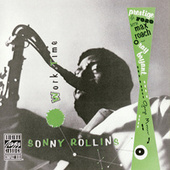 Play & Download Worktime by Sonny Rollins | Napster