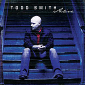 Play & Download Alive by Todd Smith | Napster