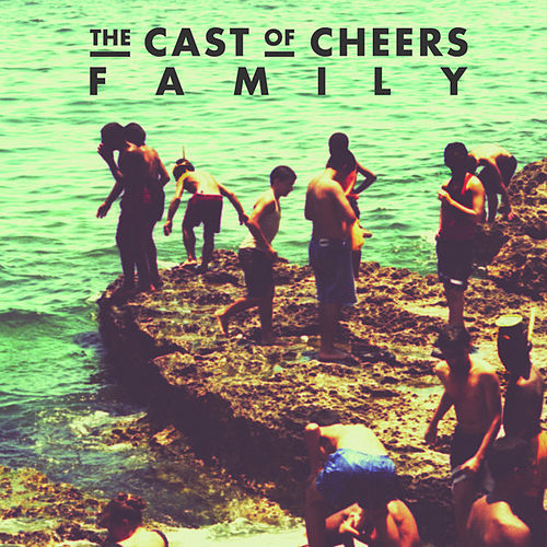 Play & Download Family by The Cast of Cheers | Napster