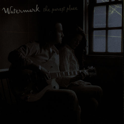 Play & Download The Purest Place by Watermark | Napster