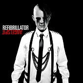 Play & Download Refibrillator by Angelspit | Napster