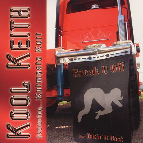 Break U Off by Kool Keith