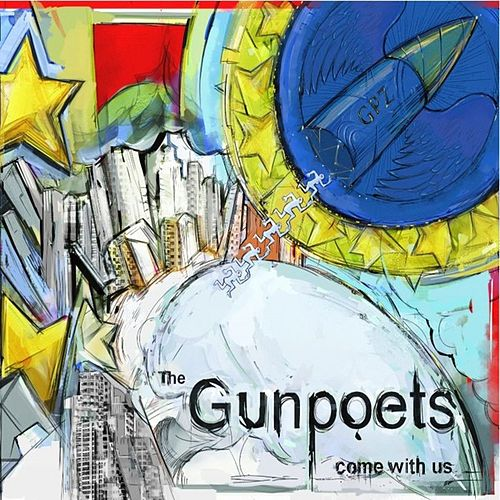 Play & Download Come With Us by The Gunpoets | Napster