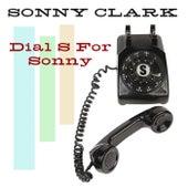 Dial S For Sonny von Sonny Clark