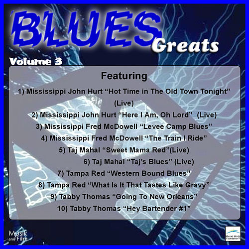 Play & Download Blues Greats, Vol. 3 by Various Artists | Napster