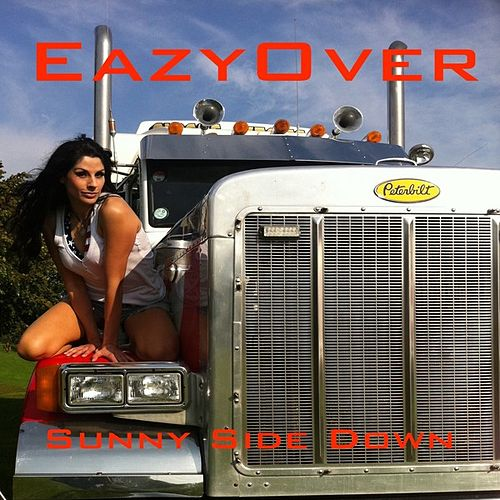Play & Download Sunny Side Down by Eazy Over | Napster