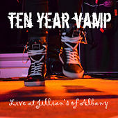 Live At Jillian's of Albany (Pt. 1 Live 2012) by Ten Year Vamp