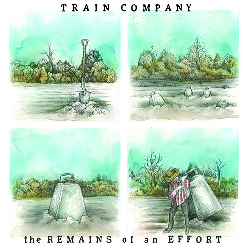 Play & Download The Remains of an Effort by Train Company   Napster