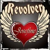 Josefine by Revolver