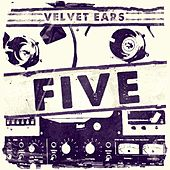 Play & Download Velvet Ears 5 by Various Artists | Napster