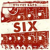 Play & Download Velvet Ears 6 by Various Artists | Napster