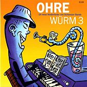 Play & Download Ohrewürm 3 by Various Artists | Napster