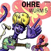 Play & Download Ohrewürm 5 by Various Artists | Napster