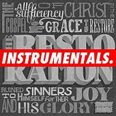 The Restoration: Instrumentals by Timothy Brindle