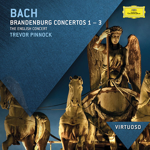 Play & Download Bach, J.S.: Brandenburg Concertos Nos.1 - 3 by The English Concert | Napster