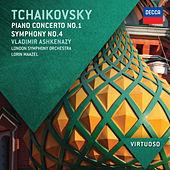 Play & Download Tchaikovsky: Piano Concerto No.1; Symphony No.4 by Various Artists | Napster