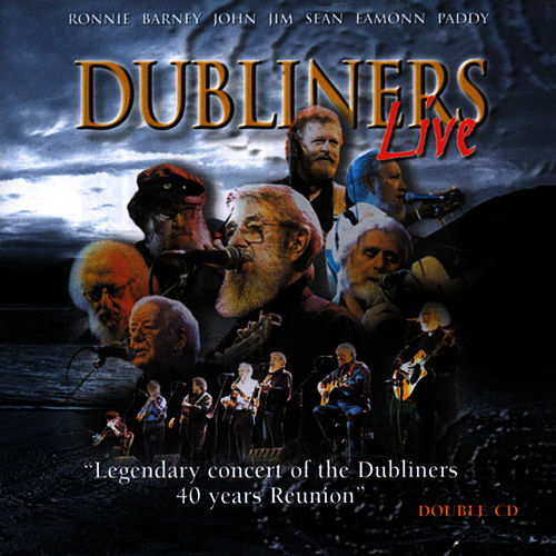 Play & Download Dubliners Live by Dubliners | Napster