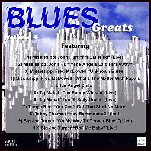 Play & Download Blues Greats, Vol. 4 by Various Artists | Napster
