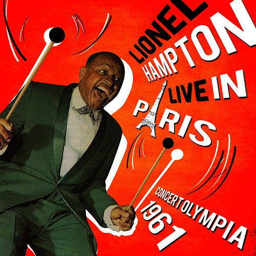 Play & Download Live in Paris, Concert Olympia 1961 by Lionel Hampton | Napster