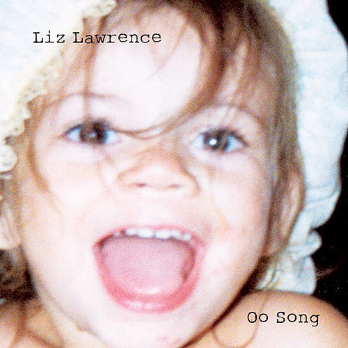 Oo Song by Liz Lawrence