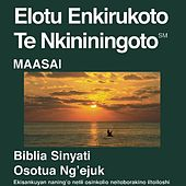Play & Download Maasai New Testament (Dramatized) Biblia Sinyati Version by The Bible | Napster