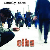 Play & Download Lonely Time by Elba | Napster