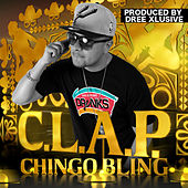 Clap (feat. Dree Xlusive) - Single by Chingo Bling