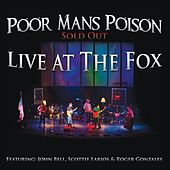Play & Download Live At the Fox by Poor Mans Poison | Napster