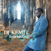 Everlasting by DJ Kemit