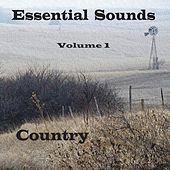 Essential Sounds Volume 1 Country by Various Artists