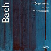 Bach Organ Works by David Sanger