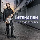 Play & Download Detonation by Dave Fields | Napster