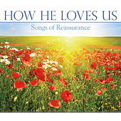 How He Loves Us by Mark Baldwin