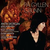 Play & Download På gyllen grunn by Anita Skorgan | Napster