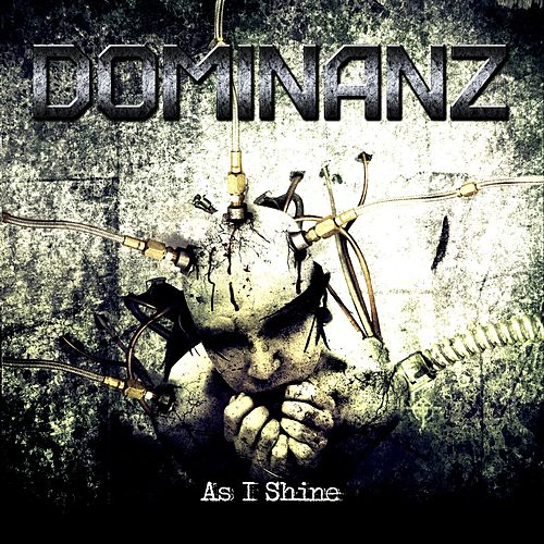 Play & Download As I Shine by Dominanz | Napster
