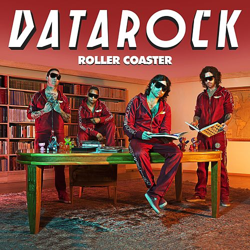 Play & Download Roller Coaster by Datarock | Napster