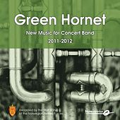 Green Hornet - New Music for Concert Band 2011-2012 by The Staff Band Of The Norwegian Armed Forces