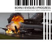 Play & Download Born///Evolve///Progress///3 by Various Artists | Napster