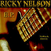 Play & Download Ricky Nelson - EP by Ricky Nelson | Napster