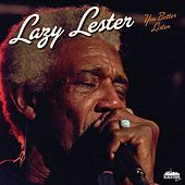You better listen by Lazy Lester