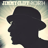 Play & Download Rebirth by Jimmy Cliff | Napster