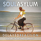 Play & Download Delayed Reaction by Soul Asylum | Napster