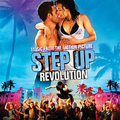 Music From the Motion Picture Step Up Revolution by Various Artists