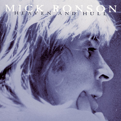 Heaven And Hull by Mick Ronson