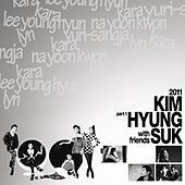 Kim Hyung-Suk with Friends Part.1 by Various Artists